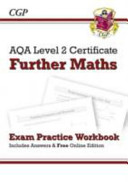 AQA Level 2 Certificate in Further Maths   Exam Practice Workbook