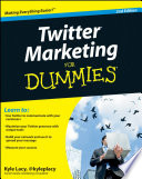 Twitter Marketing For Dummies : describing how to communicate effectively with...