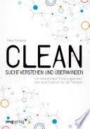 Clean   Sucht verstehen und   berwinden