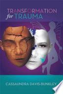 Transformation For Trauma