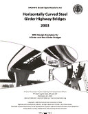 Aashto Guide Specifications For Horizontally Curved Steel Girder Highway Bridges 2003 book