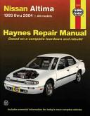 Haynes Nissan Altima 1993 Thru 2004