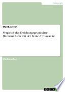 Vergleich der Erziehungsgrundsätze Hermann Lietz mit der Ecole d`Humanité