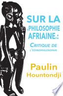 illustration Sur la Philosophie Africaine. Critique de Líethnophilosophie