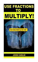 Use Fractions to Multiply