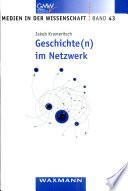 Geschichte(n) im Netzwerk