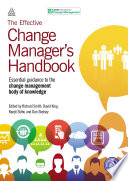 The Effective Change Manager s Handbook