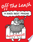 Off The Leash  A Dog s Best Friend