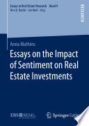 Essays on the Impact of Sentiment on Real Estate Investments