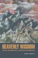 HEAVENLY WISDOM