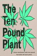 The Ten Pound Plant