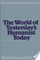 The World Of Yesterday S Humanist Today : was the most widely read and translated...