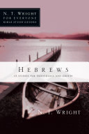 Hebrews : wright guides us through the new...