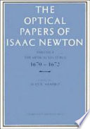 The Optical Papers of Isaac Newton  Volume 1  The Optical Lectures 1670 1672