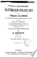 Nouveau Dictionnaire Allemand   Fran  ais et  Francais   Allemand du langage litteraire scienfitigue     suivi d un tableau des verbes irreguliers