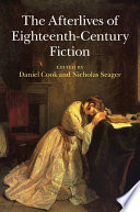 The Afterlives of Eighteenth Century Fiction