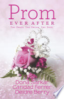 Prom Ever After : dance,