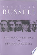 The Basic Writings of Bertrand Russell  1903 1959