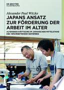 Japans Ansatz zur Förderung der Arbeit im Alter
