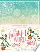 NIV Beautiful Word Bible for Girls