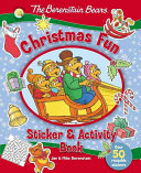 The Berenstain Bears Christmas Fun Sticker And Activity Book : and stickers in the newest berenstain...
