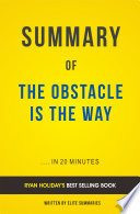 The Obstacle Is the Way  by Ryan Holiday   Summary   Analysis