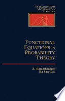 Functional Equations in Probability Theory