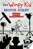 The Wimpy Kid Movie Diary (Dog Days revised and expanded edition) Is Now Available The Wimpy Kid
