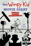 The Wimpy Kid Movie Diary (Dog Days revised and expanded edition) Book