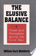 The Elusive Balance Elusive Balance Reevaluates Soviet And U S Perceptions