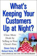 Whats Keeping Your Customers Up at Night    Close More Deals by Selling to Your Clients Pain