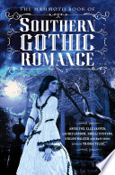 The Mammoth Book Of Southern Gothic Romance