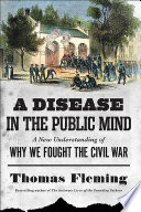 A Disease in the Public Mind