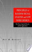 Principles of Random Signal Analysis and Low Noise Design