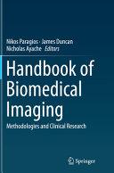 Handbook Of Biomedical Imaging