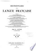 Dictionnaire de la langue fran  aise contenant