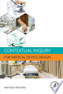 Contextual Inquiry for Medical Device Design