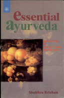 Essential Ayurveda What It Is And What It Can Do For You