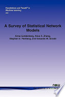 A Survey Of Statistical Network Models book