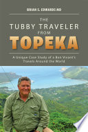 The Tubby Traveler from Topeka