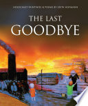 The Last Goodbye Poems Inspired By The Author S Experiences