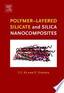 Polymer Layered Silicate And Silica Nanocomposites book