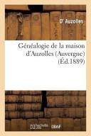 Genealogie de La Maison D Auzolles  Auvergne