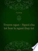 Truyen ngan - Nguoi cha tot hon la nguoi thay tot