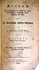 Versuch einer Metakritik der Kritik der Herrn von Raumer, Streckfusz, Horn, Wehnert und Thiel über die preussische Städte-Ordnung als ein Commentar zu dem Gesetze
