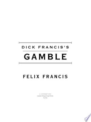 Dick Francis's Gamble - ISBN:9781101529256