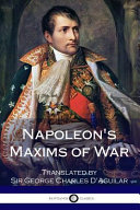 Napoleon S Maxims Of War