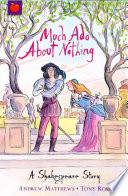 Shakespeare Stories  Much Ado About Nothing