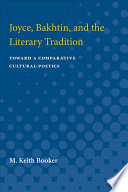 Joyce Bakhtin And The Literary Tradition book