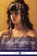 Dona Perfecta Spanish Edition